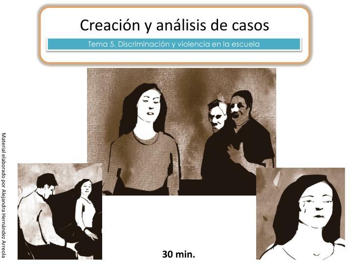 Creación y análisis de casos