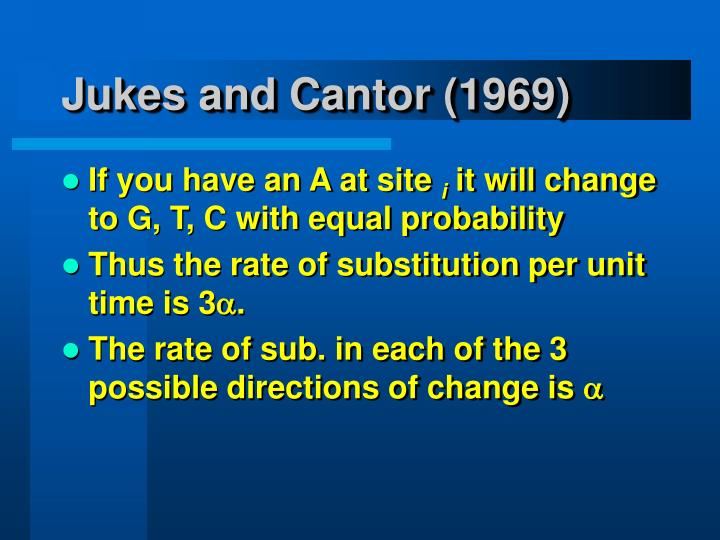 Jukes and Cantor (1969)