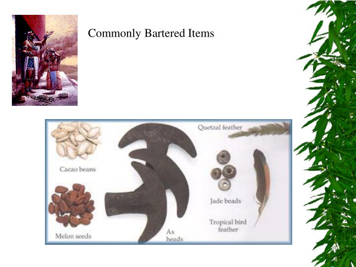 Commonly Bartered Items