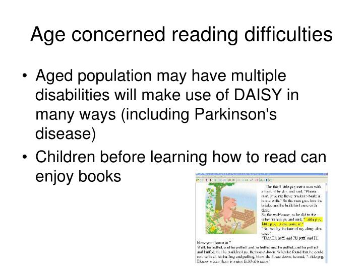 Age concerned reading difficulties