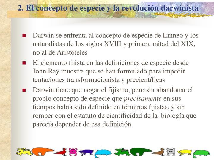 2 el concepto de especie y la revoluci n darwinista