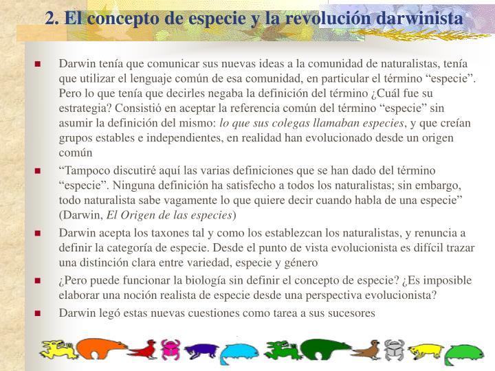 2. El concepto de especie y la revolución darwinista