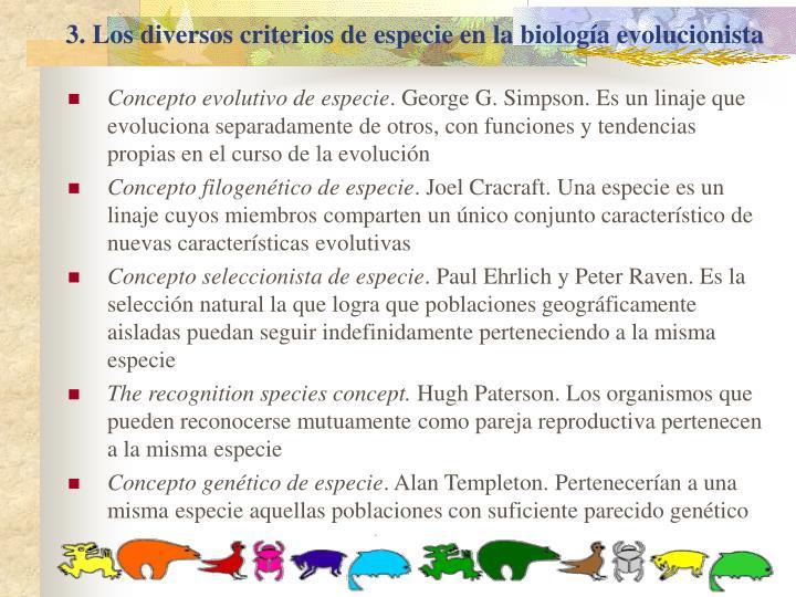 3. Los diversos criterios de especie en la biología evolucionista
