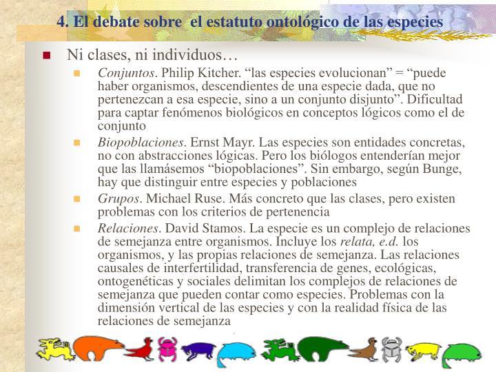 4. El debate sobre  el estatuto ontológico de las especies