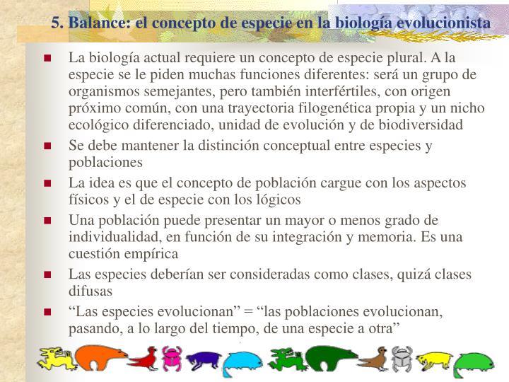 5. Balance: el concepto de especie en la biología evolucionista