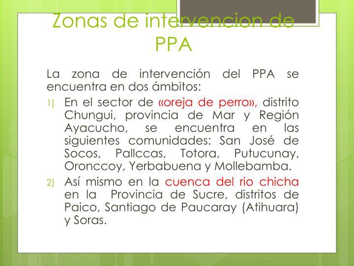 Zonas de intervencion de PPA