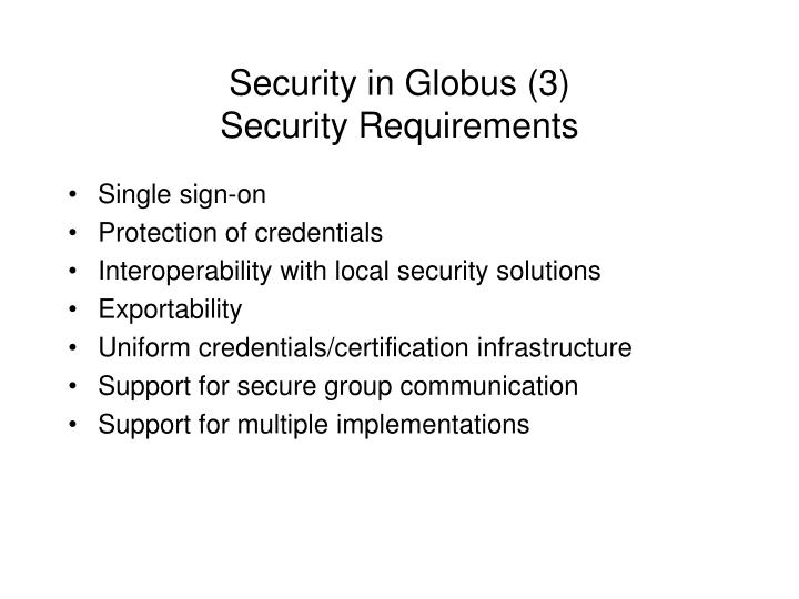 Security in Globus (3)