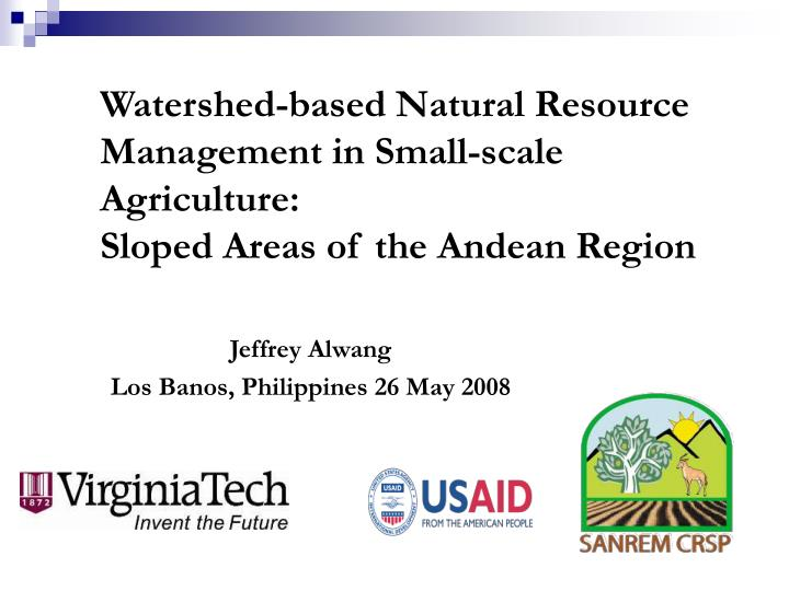 Watershed-based Natural Resource Management in Small-scale Agriculture:
