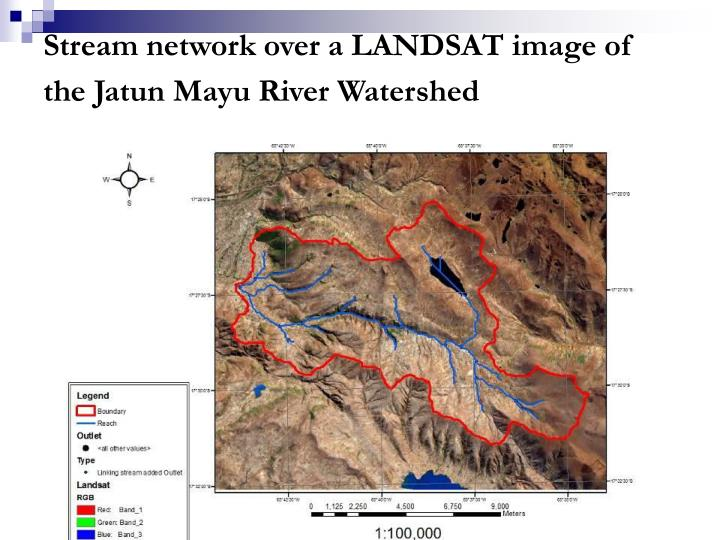Stream network over a LANDSAT image of the Jatun Mayu River Watershed