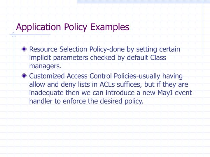 Application Policy Examples