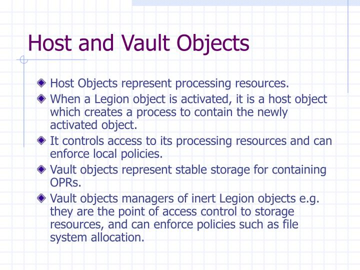 Host and Vault Objects