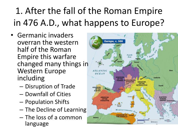 1 after the fall of the roman empire in 476 a d what happens to europe