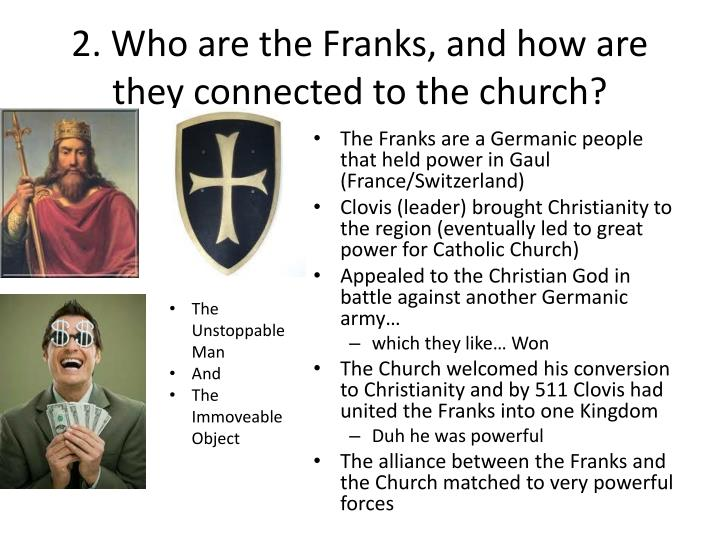 2 who are the franks and how are they connected to the church