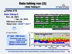 data taking run 2 data taking 9