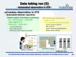 data taking run 5 automated observation in dt9