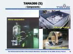 tama300 5 components
