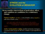 stress and the evolution of behavior2