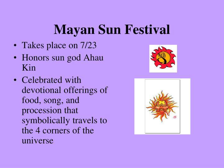 Mayan Sun Festival