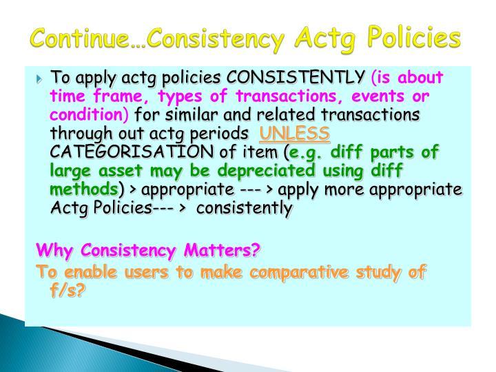 Continue…Consistency