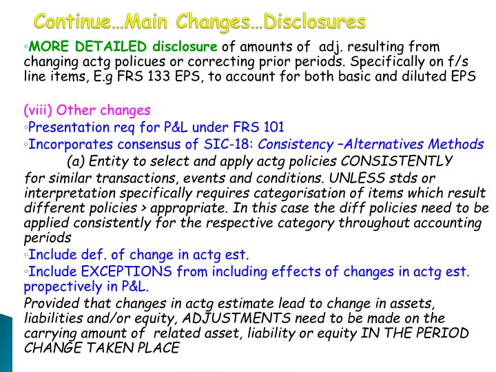 Continue…Main Changes…Disclosures