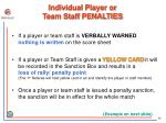 individual player or team staff penalties