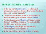 the caste system of yucat n