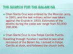 the search for the balam na