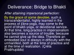 deliverance bridge to bhakti
