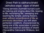 direct path to s dhana bhakti abhy sa yoga a gas of bhakti