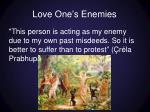 love one s enemies1