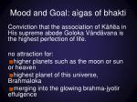 mood and goal a gas of bhakti