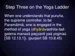 step three on the yoga ladder