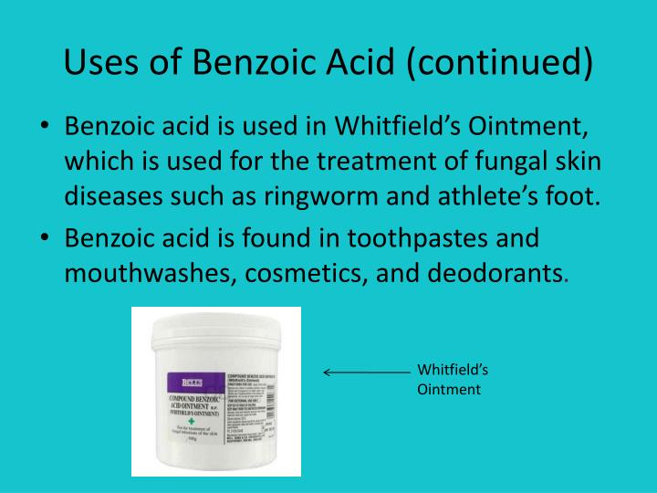 Uses of Benzoic Acid (continued)
