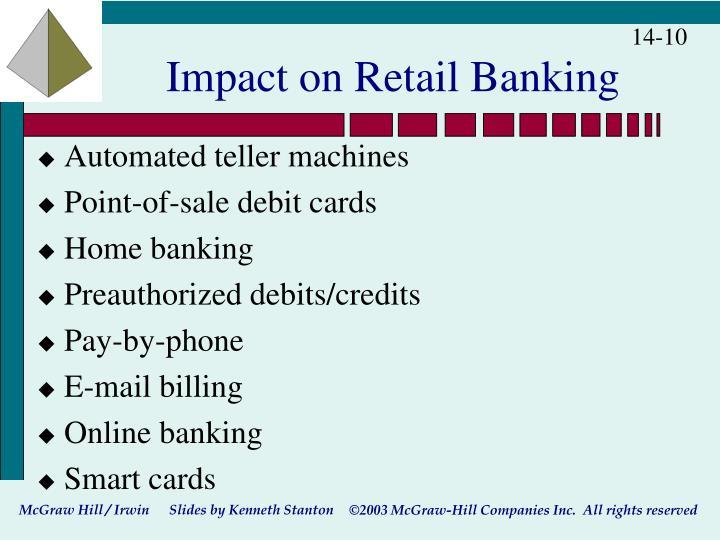 Impact on Retail Banking