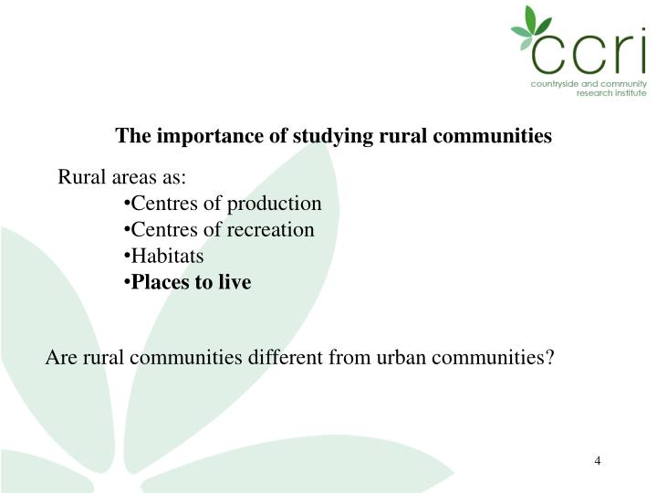 The importance of studying rural communities