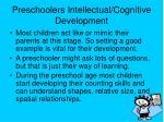 preschoolers intellectual cognitive development