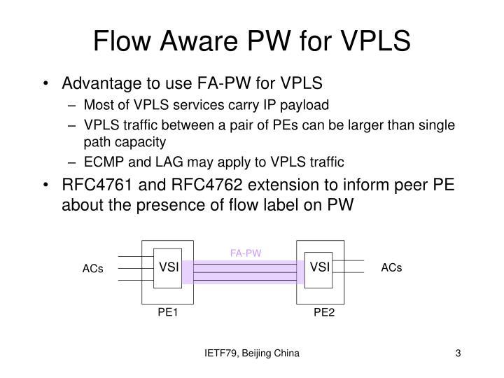 Flow aware pw for vpls