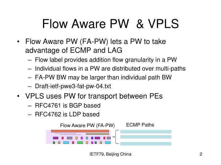 Flow aware pw vpls