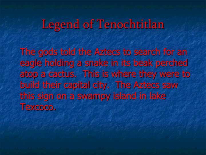 Legend of Tenochtitlan