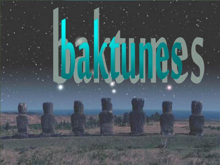 Baktunes