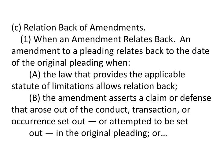 (c) Relation Back of Amendments.