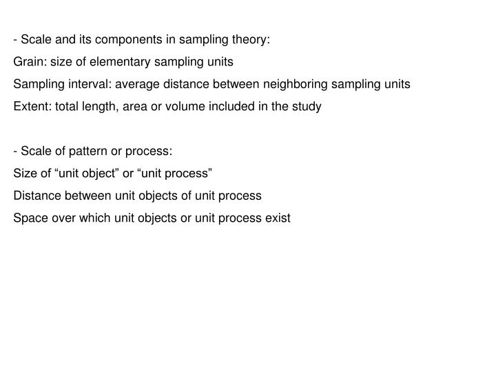 Scale and its components in sampling theory: