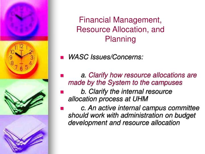 Financial Management, Resource Allocation, and Planning