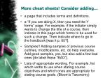 more cheat sheets consider adding