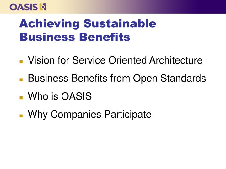 Achieving sustainable business benefits