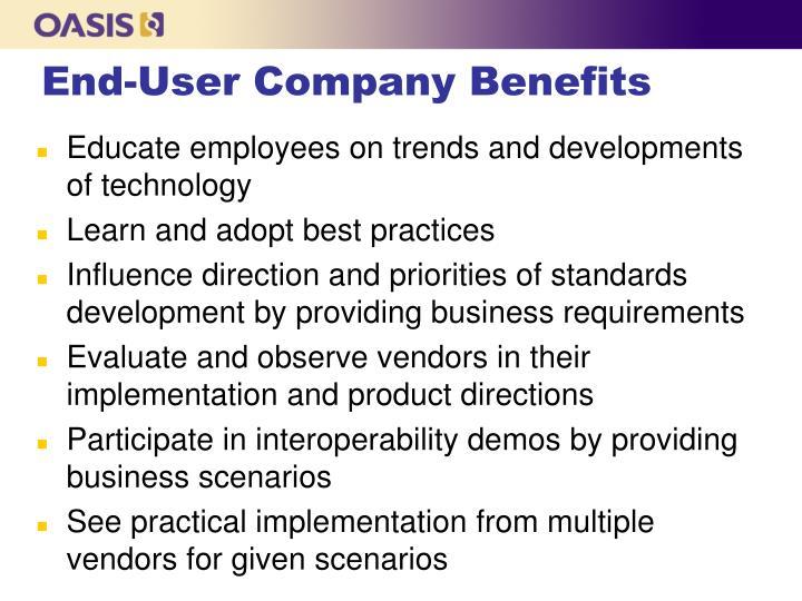 End-User Company Benefits