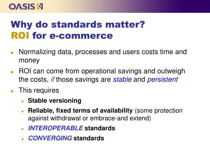 Why do standards matter?