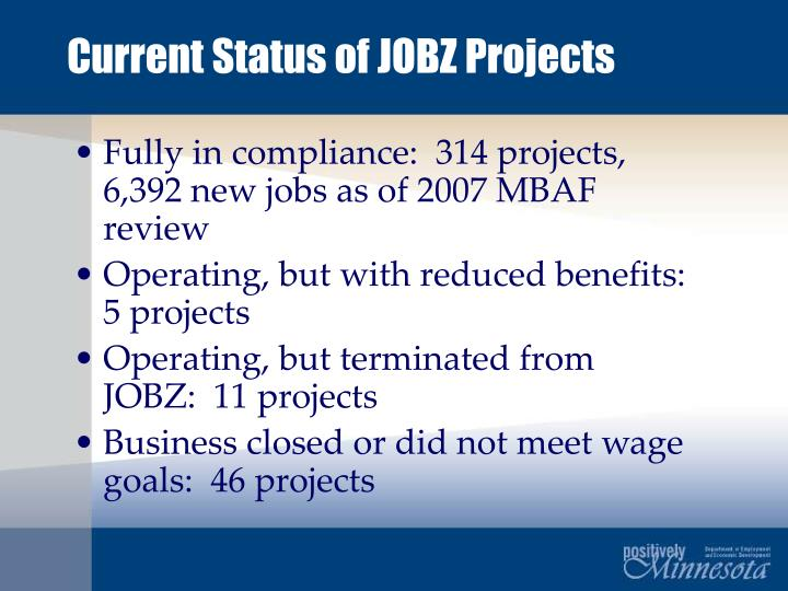 Current Status of JOBZ Projects