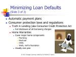 minimizing loan defaults slide 3 of 3