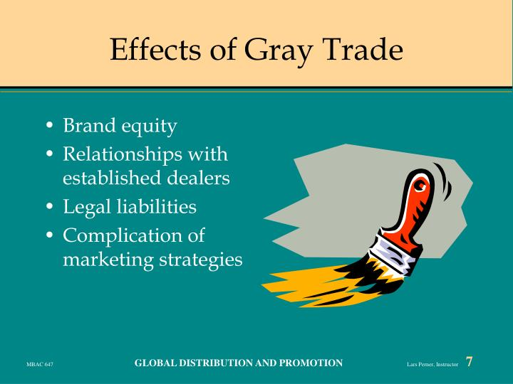 Effects of Gray Trade